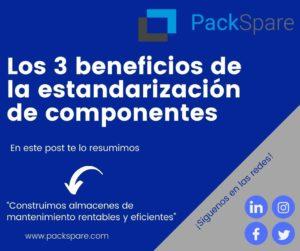 Los 3 beneficios de la estandarización de componentes